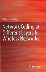 Omslag - Network Coding at Different Layers in Wireless Networks 2016