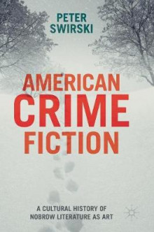American Crime Fiction 2016 av Peter Swirski (Innbundet)