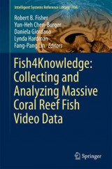 Omslag - Fish4knowledge: Collecting and Analyzing Massive Coral Reef Fish Video Data 2016