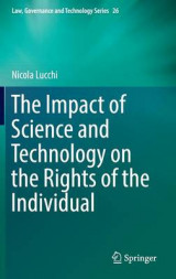 Omslag - The Impact of Science and Technology on the Rights of the Individual