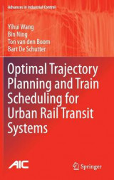Omslag - Optimal Trajectory Planning and Train Scheduling for Urban Rail Transit Systems 2016