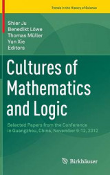 Omslag - Cultures of Mathematics and Logic 2016