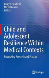 Omslag - Child and Adolescent Resilience Within Medical Contexts 2016