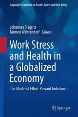 Omslag - Work Stress and Health in a Globalized Economy 2016