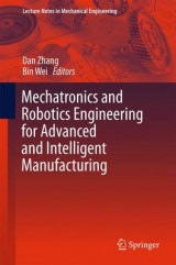 Omslag - Mechatronics and Robotics Engineering for Advanced and Intelligent Manufacturing 2016