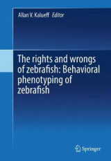 Omslag - The Rights and Wrongs of Zebrafish 2016