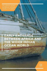 Omslag - Early Exchange Between Africa and the Wider Indian Ocean World 2017