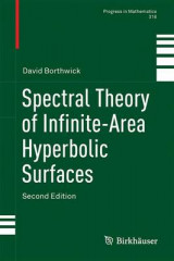 Omslag - Spectral Theory of Infinite-Area Hyperbolic Surfaces