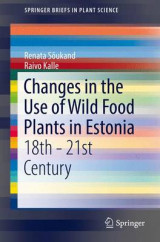 Omslag - Changes in the Use of Wild Food Plants in Estonia 2017