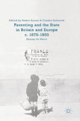 Omslag - Parenting and the State in Britain and Europe, c. 1870-1950 2017