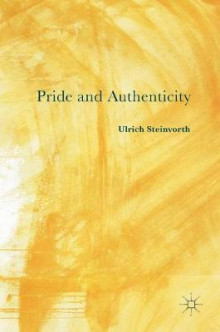 Pride and Authenticity 2016 av Ulrich Steinvorth (Innbundet)