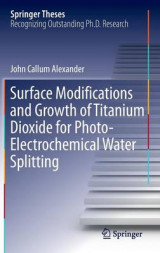 Omslag - Surface Modifications and Growth of Titanium Dioxide for Photo-Electrochemical Water Splitting 2016