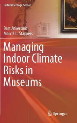 Omslag - Managing Indoor Climate Risks in Museums 2017