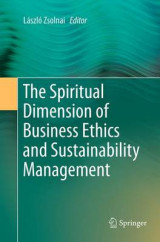 Omslag - The Spiritual Dimension of Business Ethics and Sustainability Management