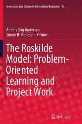 Omslag - The Roskilde Model: Problem-Oriented Learning and Project Work
