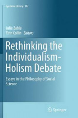 Omslag - Rethinking the Individualism-Holism Debate