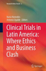 Omslag - Clinical Trials in Latin America: Where Ethics and Business Clash
