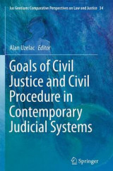 Omslag - Goals of Civil Justice and Civil Procedure in Contemporary Judicial Systems