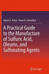 Omslag - A Practical Guide to the Manufacture of Sulfuric Acid, Oleums, and Sulfonating Agents