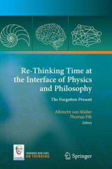 Omslag - Re-Thinking Time at the Interface of Physics and Philosophy