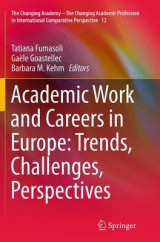 Omslag - Academic Work and Careers in Europe: Trends, Challenges, Perspectives