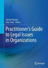 Omslag - Practitioner's Guide to Legal Issues in Organizations