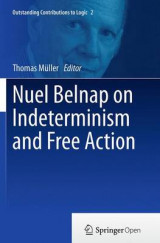 Omslag - Nuel Belnap on Indeterminism and Free Action