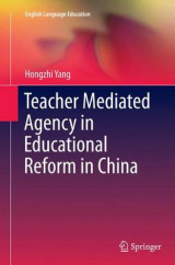 Omslag - Teacher Mediated Agency in Educational Reform in China