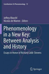 Omslag - Phenomenology in a New Key: Between Analysis and History
