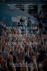 Omslag - Late Neoliberalism and its Discontents in the Economic Crisis 2016