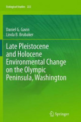 Omslag - Late Pleistocene and Holocene Environmental Change on the Olympic Peninsula, Washington