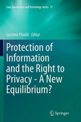 Omslag - Protection of Information and the Right to Privacy - A New Equilibrium?