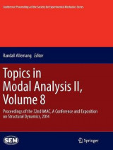Omslag - Topics in Modal Analysis II: Volume 8