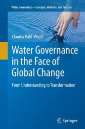 Water Governance in the Face of Global Change av Claudia Pahl-Wostl (Heftet)