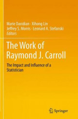 Omslag - The Work of Raymond J. Carroll