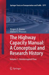 Omslag - The Highway Capacity Manual: A Conceptual and Research History: Uninterrupted Flow Volume 1
