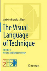 Omslag - The Visual Language of Technique: History and Epistemology Volume 1