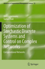 Omslag - Optimization of Stochastic Discrete Systems and Control on Complex Networks