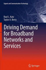 Omslag - Driving Demand for Broadband Networks and Services