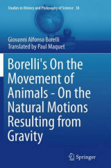 Omslag - Borelli's on the Movement of Animals - on the Natural Motions Resulting from Gravity