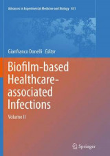 Omslag - Biofilm-Based Healthcare-Associated Infections: Volume II