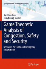 Omslag - Game Theoretic Analysis of Congestion, Safety and Security