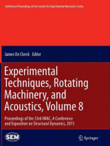 Omslag - Experimental Techniques, Rotating Machinery, and Acoustics 2015: Volume 8