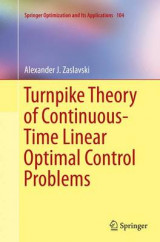 Omslag - Turnpike Theory of Continuous-Time Linear Optimal Control Problems