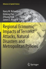 Omslag - Regional Economic Impacts of Terrorist Attacks, Natural Disasters and Metropolitan Policies
