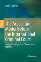 Omslag - The Accusation Model Before the International Criminal Court
