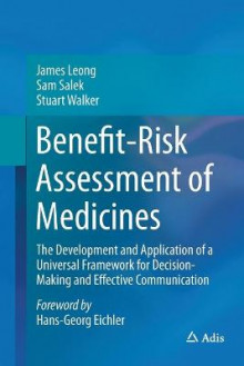 Benefit-Risk Assessment of Medicines av James Leong og Prof. Sam Salek (Heftet)