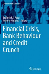 Omslag - Financial Crisis, Bank Behaviour and Credit Crunch