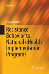 Omslag - Resistance Behavior to National Ehealth Implementation Programs
