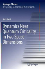 Omslag - Dynamics Near Quantum Criticality in Two Space Dimensions
